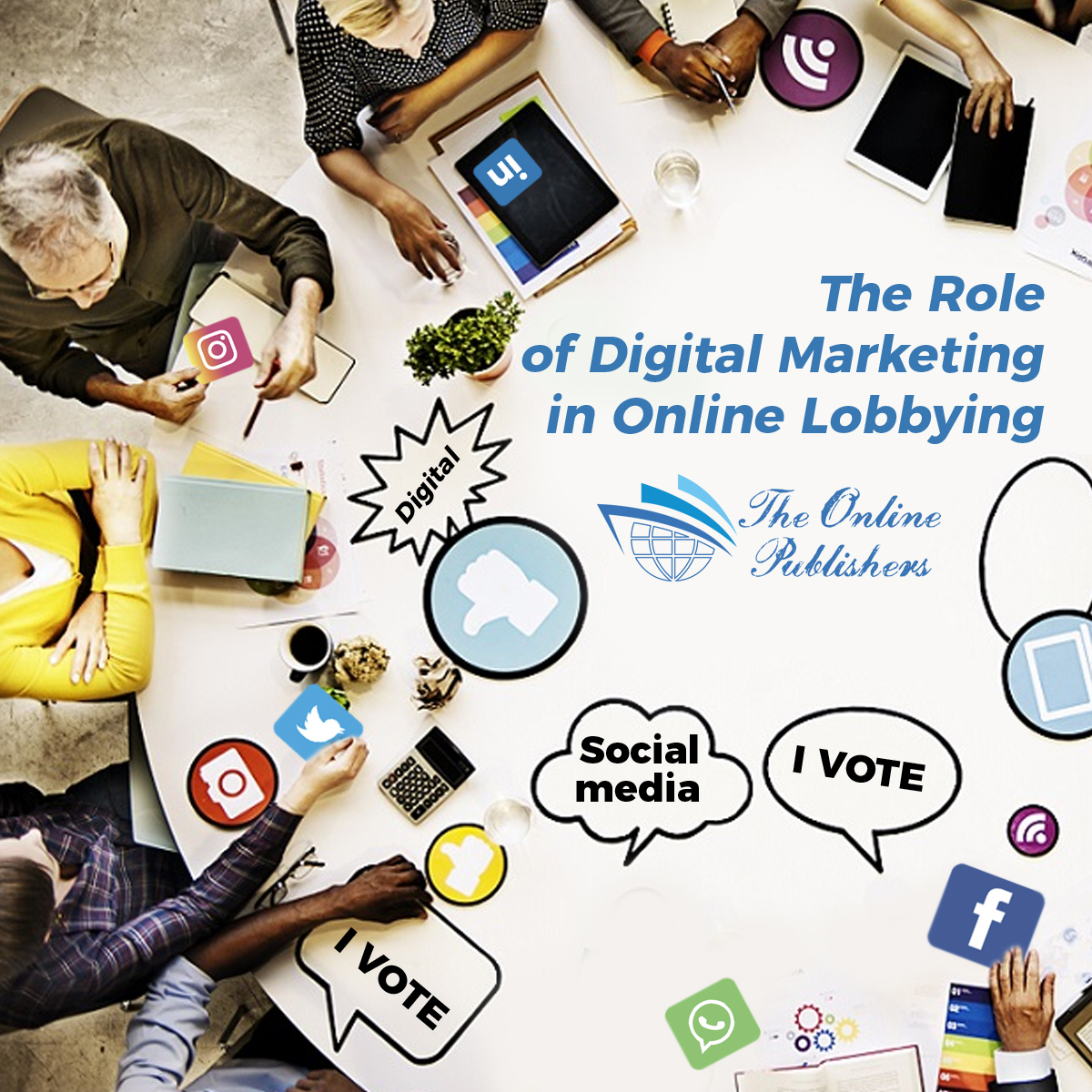 The Role of Digital Marketing in Online Lobbying